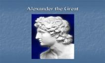 The Alexander PowerPoint Presentation