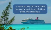 Cruise ship industry PowerPoint Presentation