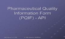 Pharmaceutical Quality Information Form PQIF API PowerPoint Presentation