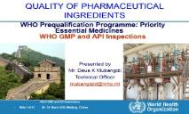 Priority Essential Medicines WHO GMP and API Inspections PowerPoint Presentation