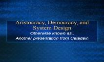 A Aristocracy Democracy and System Design PowerPoint Presentation