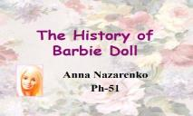 The History of Barbie Doll PowerPoint Presentation