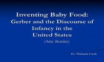 Inventing Baby Food Gerber and the Discourse of Infancy PowerPoint Presentation