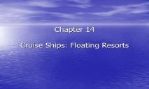 Cruise Ships Floating Resorts PowerPoint Presentation