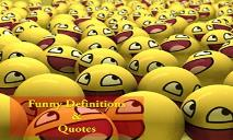 Funny Definitions And Quotes PowerPoint Presentation