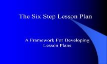 The Six Step Lesson Plan About the Santa Cruz Regional PowerPoint Presentation