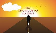 No Shortcut To Success PowerPoint Presentation