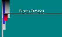 Drum Brakes PowerPoint Presentation