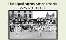 The Equal Rights Amendment Why Did it Fail PowerPoint Presentation