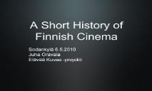 A Short History of Finnish Cinema PowerPoint Presentation
