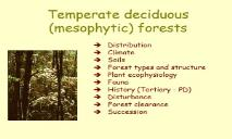 Temperate deciduous forests PowerPoint Presentation