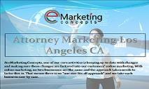 Attorney Marketing Los Angeles CA PowerPoint Presentation