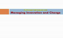 Managing Innovation and Change PowerPoint Presentation