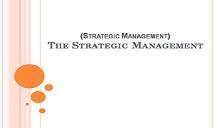 The Strategic Management PowerPoint Presentation