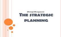 The Strategic Planning PowerPoint Presentation