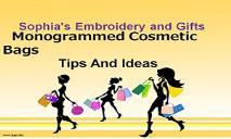 Monogrammed Cosmetic Bags - Sophias Embroidery PowerPoint Presentation