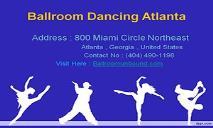 Ballroom Dancing Atlanta PowerPoint Presentation