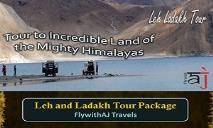 Tour to Incredible Land of the Mighty Himalayas with Flywith AJ PowerPoint Presentation
