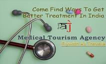Medical Tourism Packages, Medical Tourism India India   FlywithAJ PowerPoint Presentation