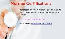 Nursing Certifications Online - A Lucrative Opportunity For  Nurses PowerPoint Presentation