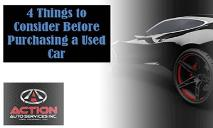 4 Things to Consider Before Purchasing a Used Car PowerPoint Presentation