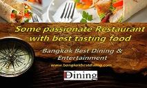 Explore Some passionate Restaurant with best tasting food with Bangkok Best Dining Guide PowerPoint Presentation