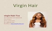 Virgin Hair-virgin Hair Fixx PowerPoint Presentation