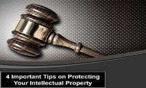 4 Important Tips on Protecting Your Intellectual Property PowerPoint Presentation