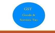 Goods And Services Tax GST PowerPoint Presentation