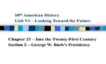 President George Bush PowerPoint Presentation