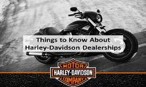 Things to Know About Harley-Davidson Dealerships PowerPoint Presentation