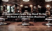 Important Costs you need to see to start a Hair Salon Business PowerPoint Presentation