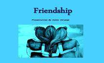 Friendship PowerPoint Presentation