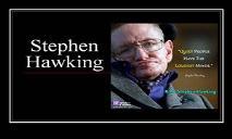 Stephen Hawking Biography PowerPoint Presentation