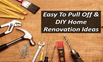 Easy To Pull Off & DIY Home Renovation Ideas PowerPoint Presentation