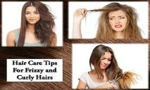 Hair Care Tips For Frizzy and Curly Hairs PowerPoint Presentation