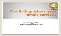 Fire extinguishers need timely service PowerPoint Presentation