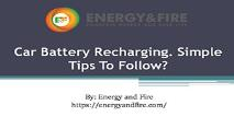 Car Battery Recharging PowerPoint Presentation