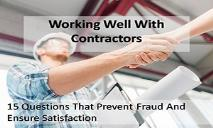 Working Well With Contractors 15 Questions That Prevent Fraud And Ensure Satisfaction PowerPoint Presentation