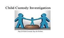Top 10 Child Custody Tips for Fathers PowerPoint Presentation
