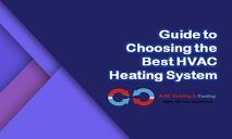 Guide to Choosing the Best HVAC Heating System PowerPoint Presentation