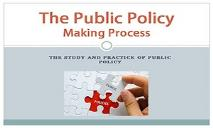 The Public Policy Making Process PowerPoint Presentation