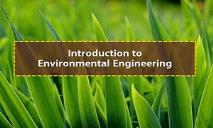 Environmental Engineering PowerPoint Presentation