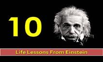 10 Life Lessons From Albert Einstein PowerPoint Presentation
