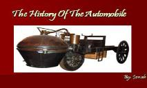 The History Of The Automobile PowerPoint Presentation