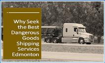 Why Seek the Best Dangerous Goods Shipping Services Edmonton PowerPoint Presentation
