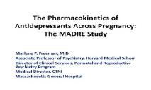 The Pharmacokinetics of Antidepressants Across Pregnancy PowerPoint Presentation