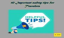 10 Important Safety Tips For Travelers PowerPoint Presentation
