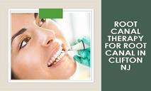 Root Canal Therapy for Root Canal in Clifton NJ PowerPoint Presentation