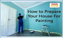 How to Prepare Your House For Painting PowerPoint Presentation
